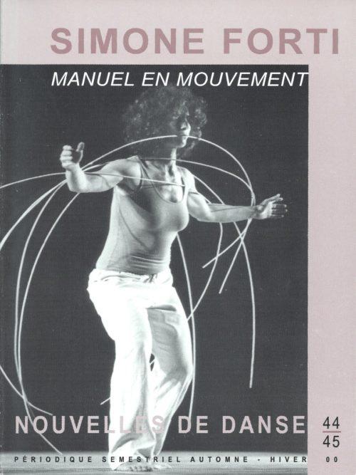 Manuel en Mouvement/Nouvelles de Danse 44/45