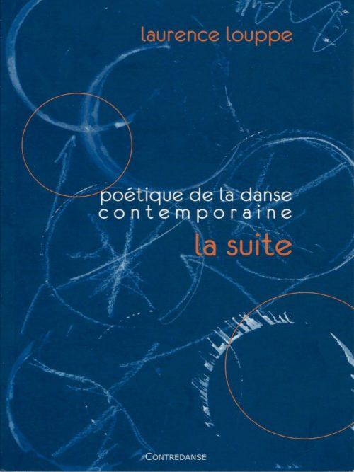 Poétique de la danse contemporaine…La suite
