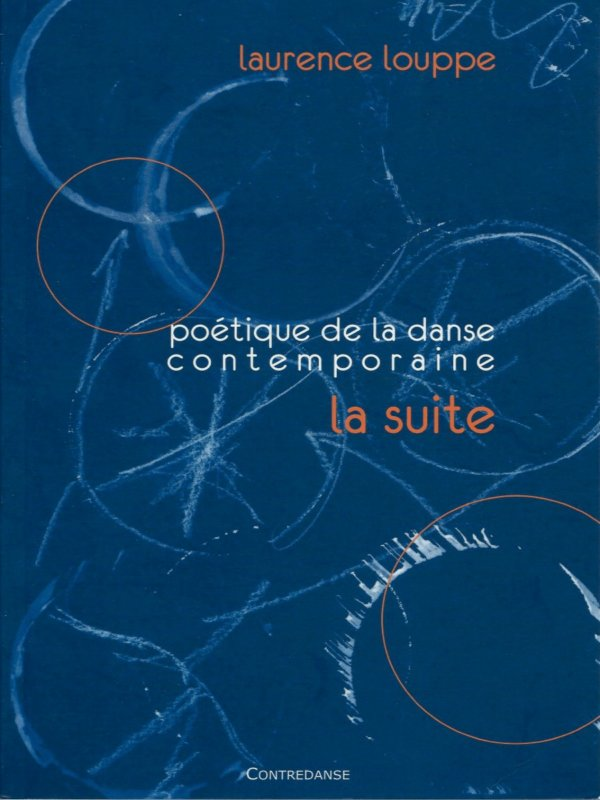 Poétique de la danse contemporaine…La suite