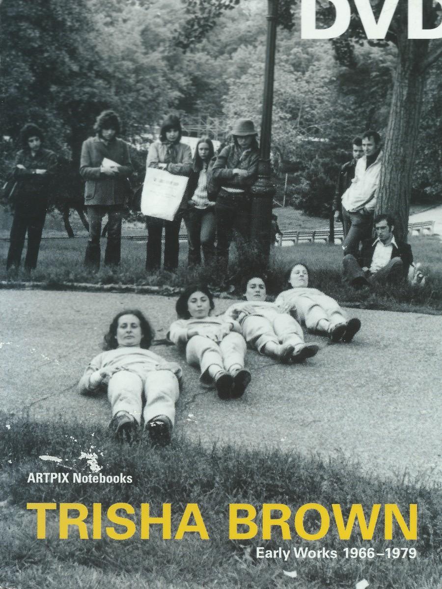 TRISHA BROWN: 1966-1979
