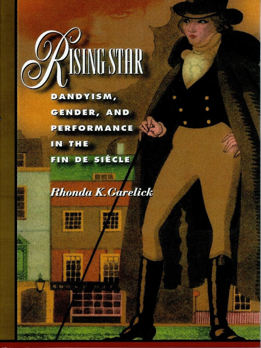Rising Star: Dandyism