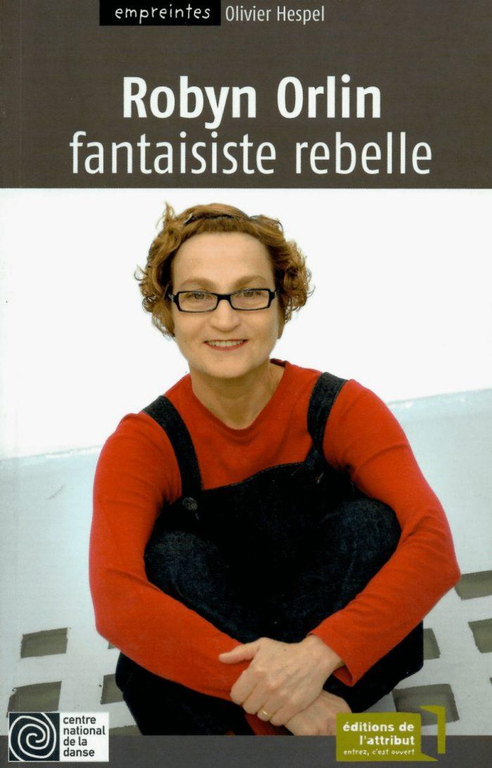 Robyn Orlin: fantaisiste rebelle