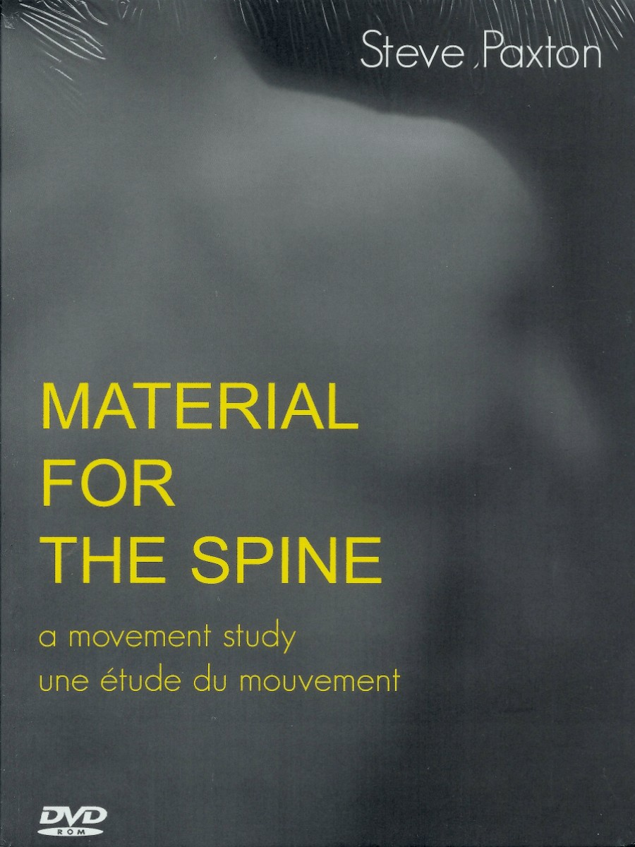 Steve Paxton: Material For the Spine