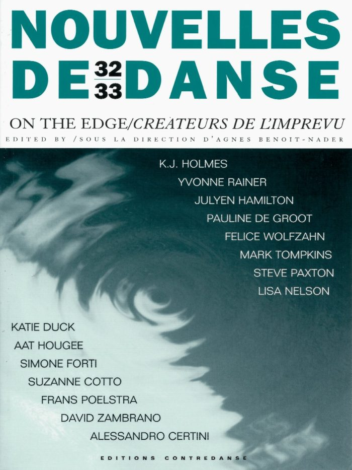 On the Edge/Créateurs de l'Imprévu: collection Nouvelles de Danse 32/33