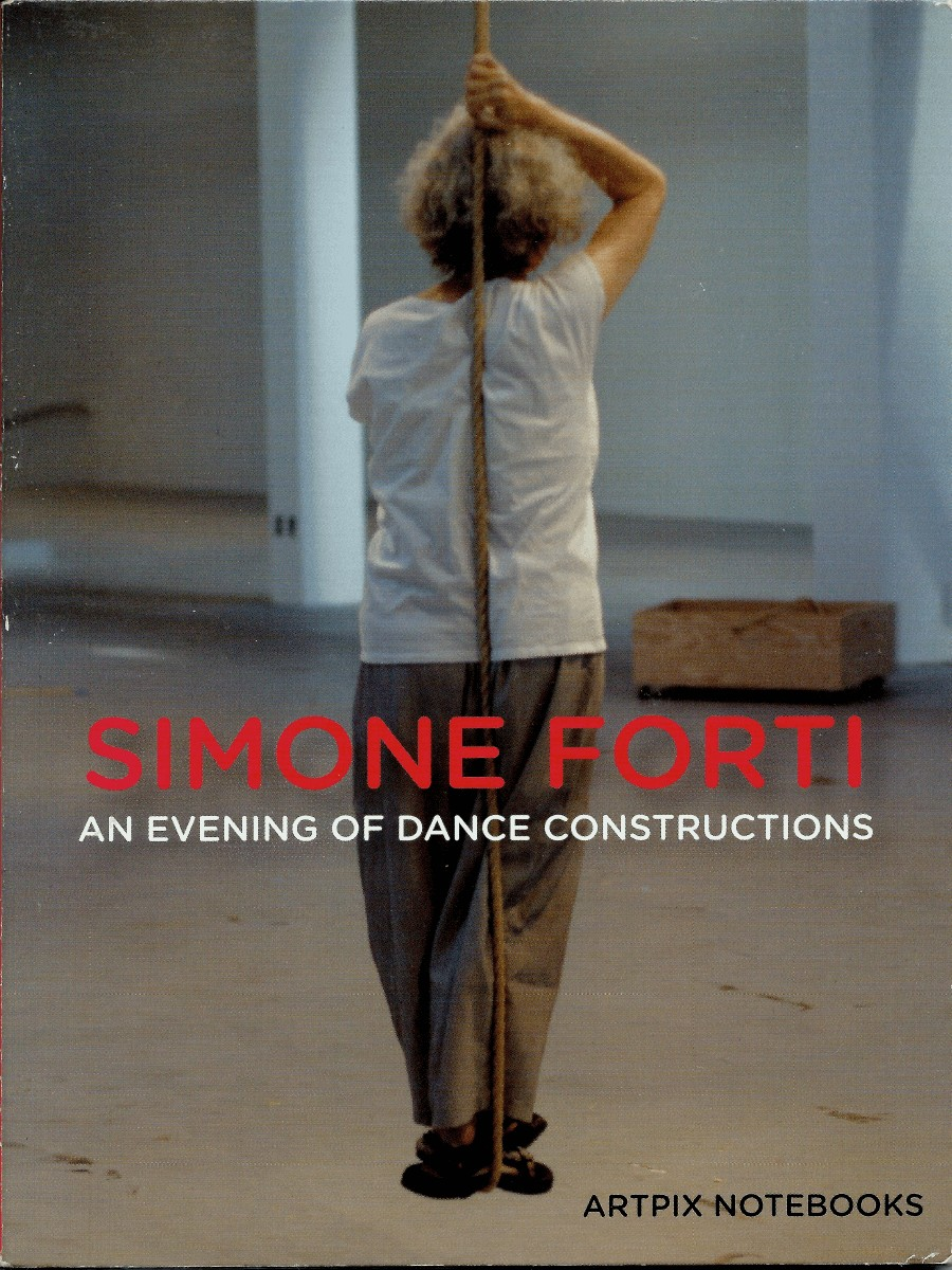 Simone Forti - An Evening of Dance Constructions