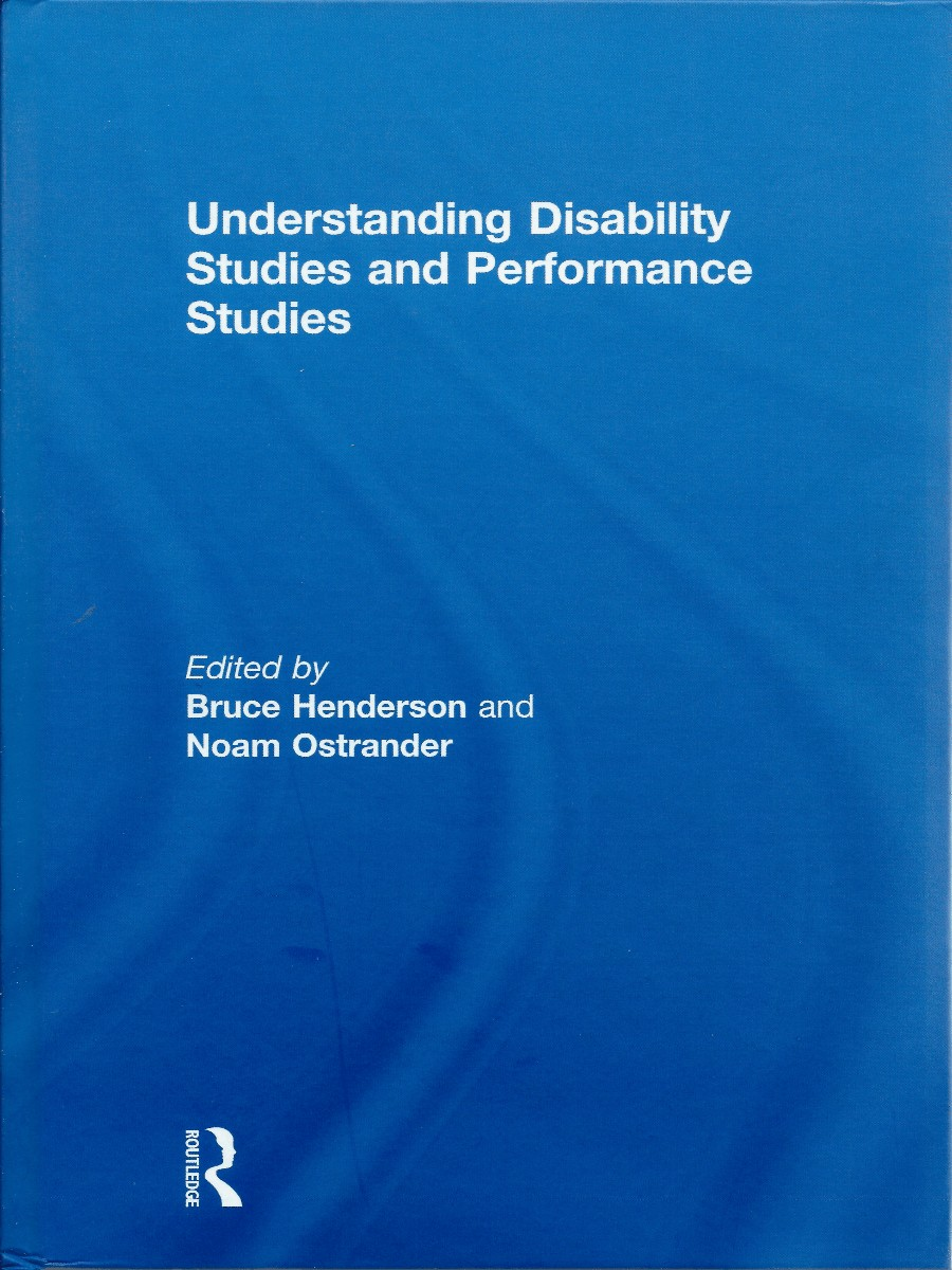Understanding Disability Studies and Performance Studies