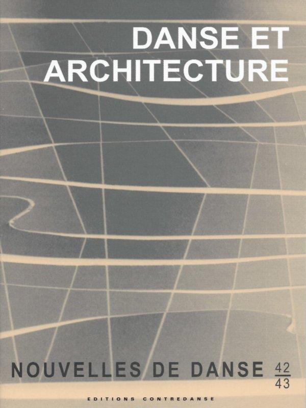 Danse et Architecture/collection Nouvelles de Danse 42/43