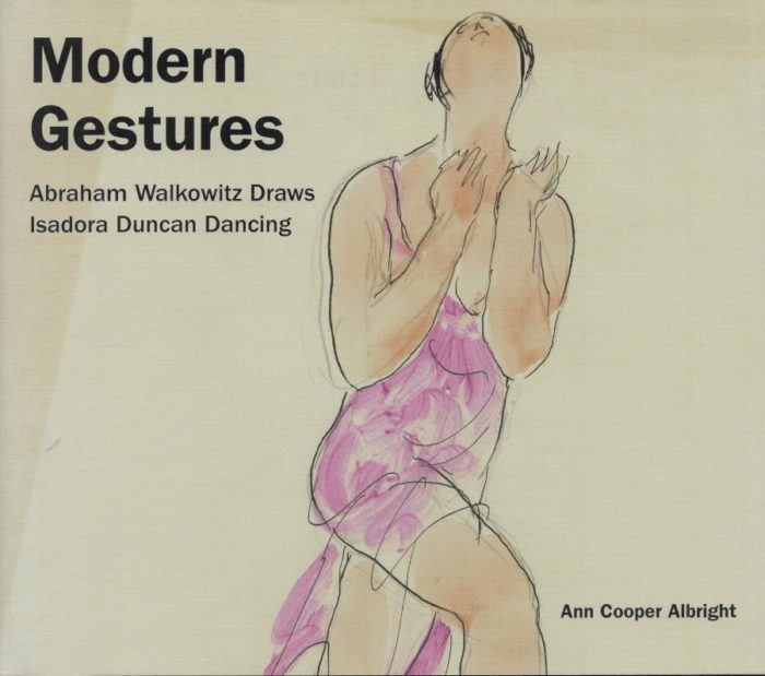 Modern Gestures - Abraham Walkowitz Draws Isadora Duncan Dancing