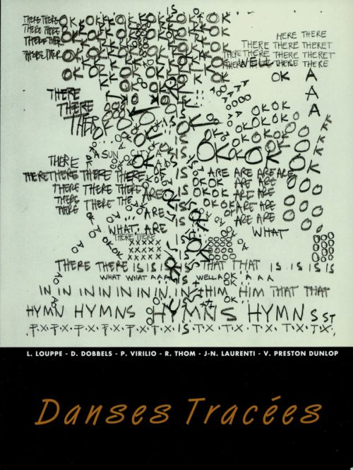 Danses Tracées - Dessins et Notations des Chorégraphes