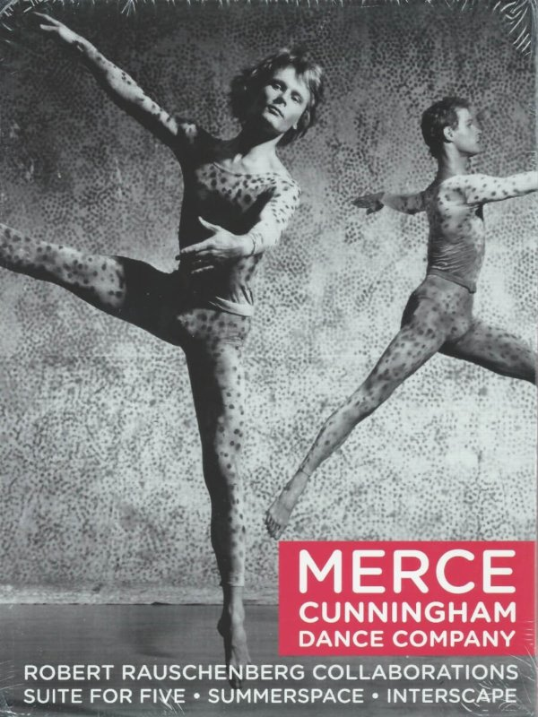 Merce Cunningham Dance Company: Robert Rauschenberg Collaborations