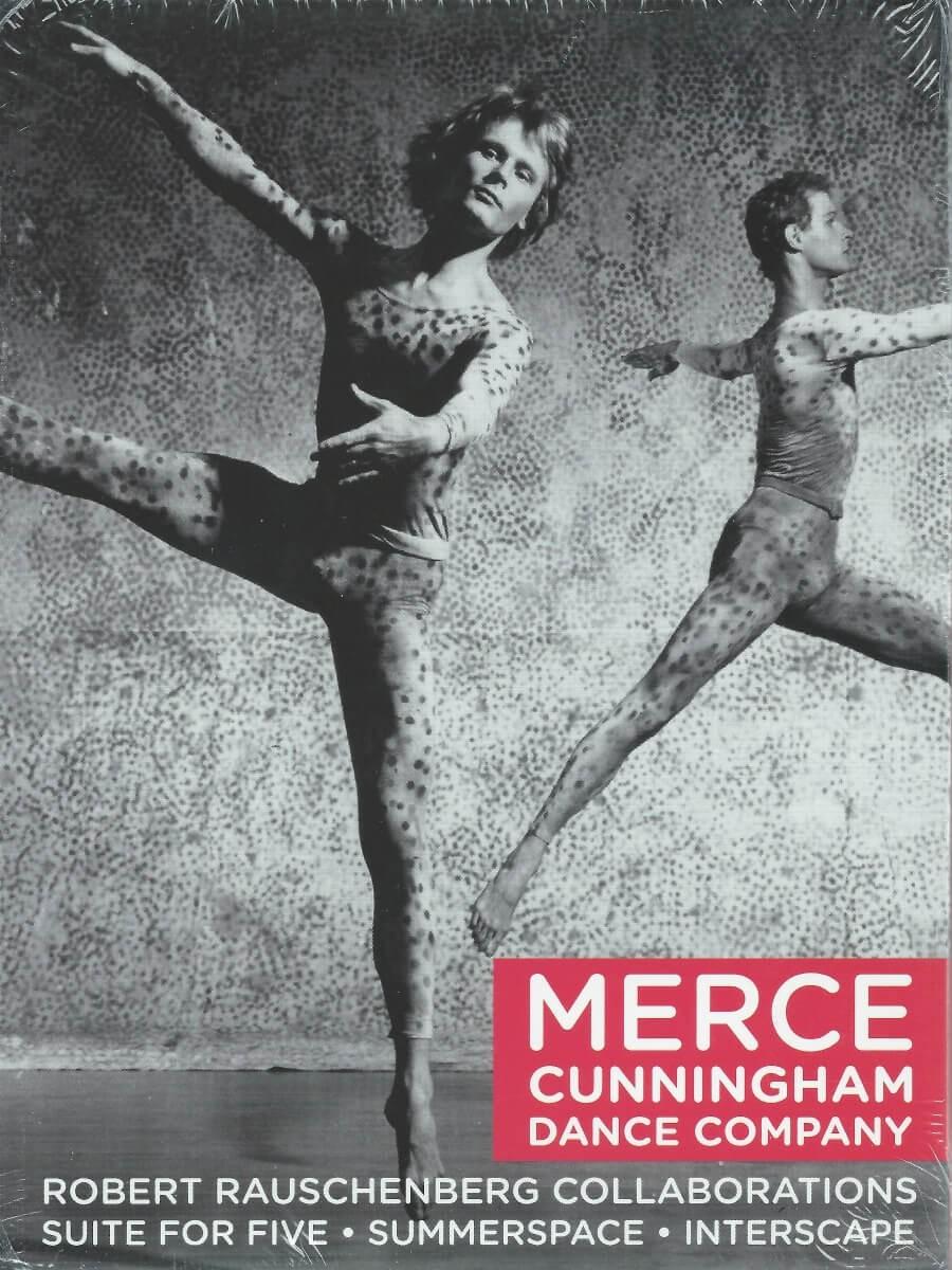Merce Cunningham Dance Company: Robert Rauschenberg Collaborations