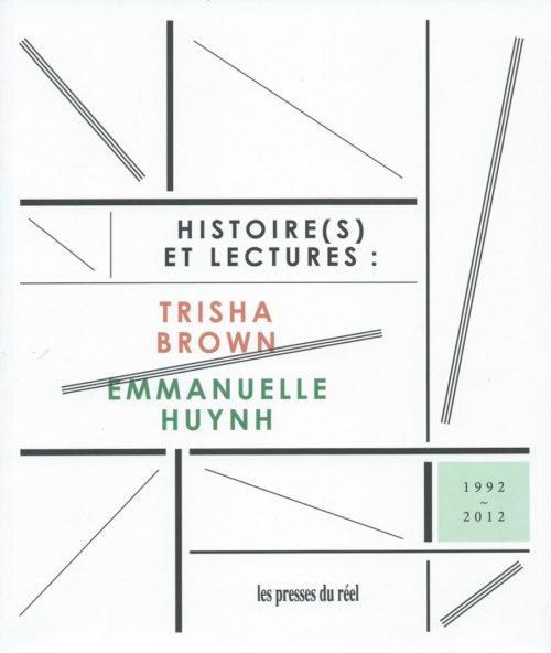 Histoire(s) et lectures: Trisha Brown & Emmanuelle Huynh
