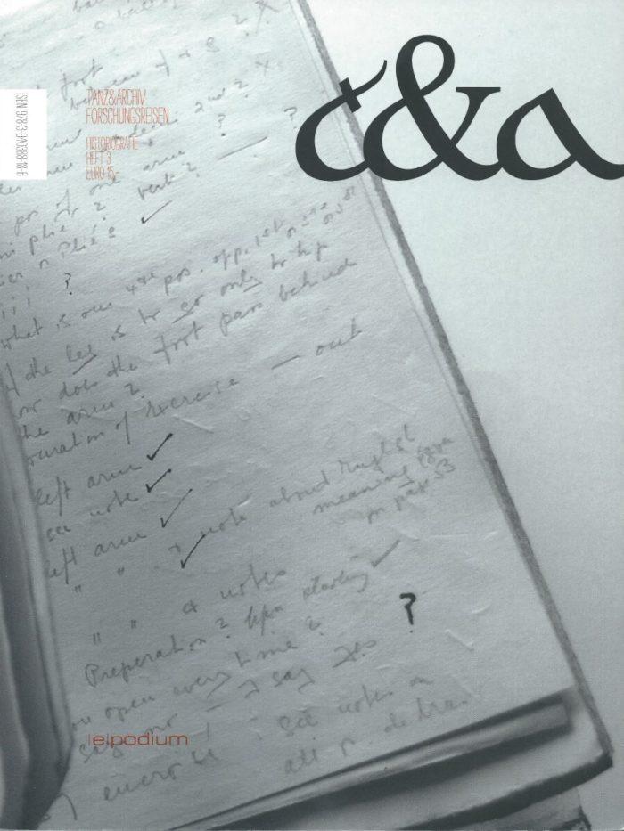 Tanz & Archiv: Forschungsreisen Heft 3 Historiografie