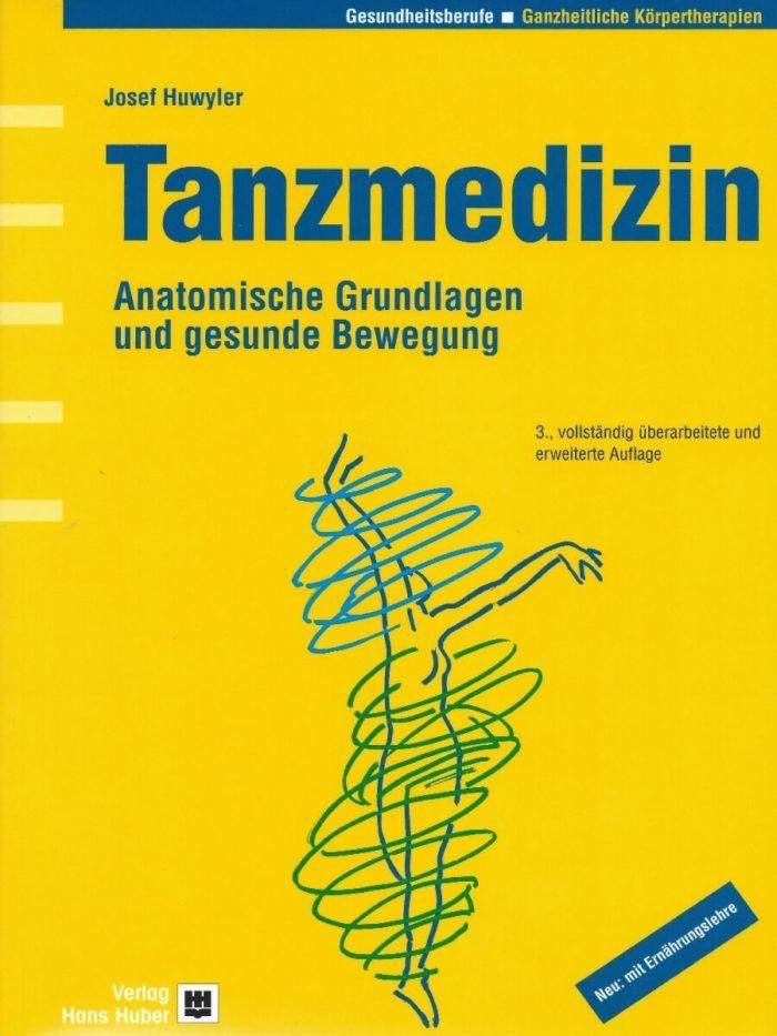 Tanzmedizin - Anatomische Grundlagen und gesunde Bewegung