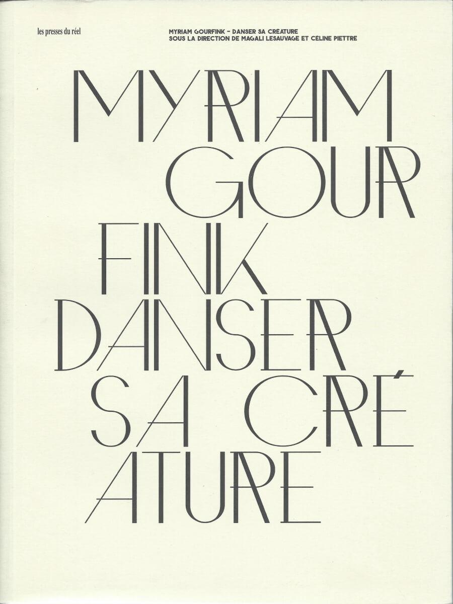 Myriam Gourfink - Danser sa créature