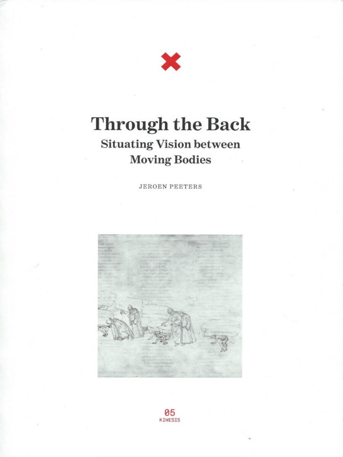 Through the Back - Situating Vision between Moving Bodies